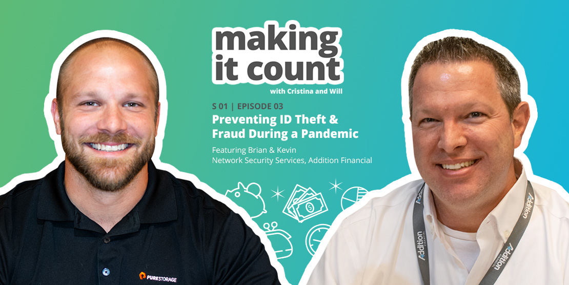 Episode 5: Preventing ID Theft & Fraud During a Pandemic