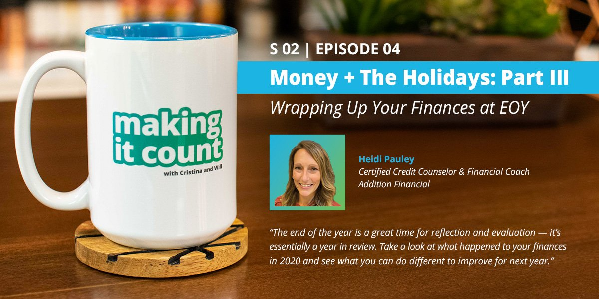 Money + The Holidays Part III: Wrapping Up Your Finances at EOY